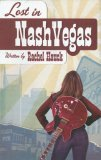 Lost in Nashvegas 2006 9781595541901 Front Cover