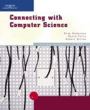 Connecting with Computer Science 2005 9780619212902 Front Cover