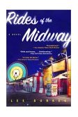 Rides of the Midway A Novel 2002 9780393322903 Front Cover
