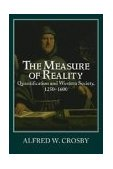 Measure of Reality Quantification in Western Europe, 1250-1600 1997 9780521639903 Front Cover
