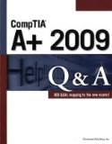 CompTIA A+ 2009 Q&A 3rd 2009 9781435454903 Front Cover