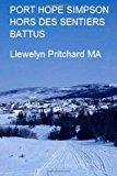 PORT HOPE SIMPSON Hors des Sentiers Battus Port Hope Simpson Mysteries 2012 9781479241903 Front Cover
