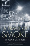 Trace of Smoke 1st 2010 9780765326904 Front Cover