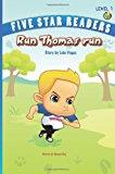 Run Thomas Run 2012 9780985713904 Front Cover