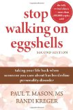 Stop Walking on Eggshells Taking Your Life Back When Someone You Care about Has Borderline Personality Disorder 2nd 2010 Revised 9781572246904 Front Cover