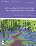 Mental Health in Social Work: A Casebook on Diagnosis and Strengths Based Assessment