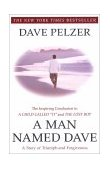 Man Named Dave A Story of Triumph and Forgiveness 1st 2000 Reprint  9780452281905 Front Cover