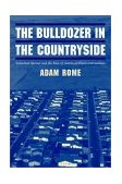 Bulldozer in the Countryside Suburban Sprawl and the Rise of American Environmentalism 2001 9780521804905 Front Cover