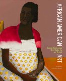 African American Art Harlem Renaissance, the Civil Rights Movement, and Beyond 1st 2012 9780847838905 Front Cover