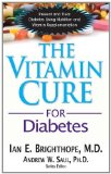 Vitamin Cure for Diabetes 2012 9781591202905 Front Cover