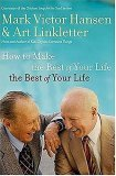 How to Make the Rest of Your Life the Best of Your Life 2006 9780785218906 Front Cover