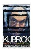 Kubrick Inside a Film Artist's Maze 2000 9780253213907 Front Cover