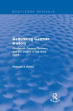 Rethinking German History Nineteenth Century Germany and the Origins of the Third Reich 1990 9780003020908 Front Cover