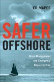 Safer Offshore 2011 9780939837908 Front Cover
