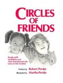 Circles of Friends People with Disabilities and Their Friends Enrich the Lives of One Another 1988 9780687083909 Front Cover