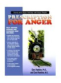 Prescription for Anger : Coping with Angry Feelings and Angry People 2000 9780913342909 Front Cover