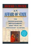 Affair of State The Investigation, Impeachment, and Trial of President Clinton 1st 2000 9780674003910 Front Cover