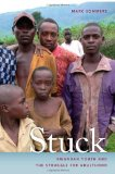 Stuck Rwandan Youth and the Struggle for Adulthood 2012 9780820338910 Front Cover