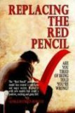 Replacing the Red Pencil Are You Tired 2006 9780977957910 Front Cover