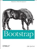 Bootstrap 1st 2013 9781449343910 Front Cover