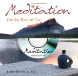 Meditation for the Rest of Us 2009 9781577491910 Front Cover