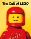 Cult of LEGO 2011 9781593273910 Front Cover