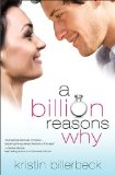 Billion Reasons Why 2011 9781595547910 Front Cover