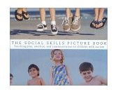 Social Skills Picture Book Teaching Play, Emotion, and Communication to Children with Autism 2001 9781885477910 Front Cover