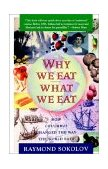 Why We Eat What We Eat How Columbus Changed the Way the World Eats 1993 9780671797911 Front Cover