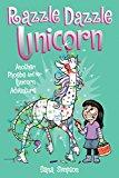 Razzle Dazzle Unicorn Another Phoebe and Her Unicorn Adventure 2016 9781449477912 Front Cover