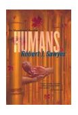 Humans 2003 9780312876913 Front Cover