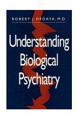 Understanding Biological Psychiatry A Guide for the Nonpsychiatrist 1996 9780393701913 Front Cover