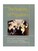 Anatomy of Prejudices 1st 1998 9780674031913 Front Cover