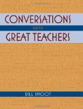 Conversations with Great Teachers 2010 9780253354914 Front Cover