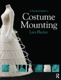 Practical Guide to Costume Mounting 2012 9780415657914 Front Cover