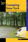 Camping New York A Comprehensive Guide to Public Tent and RV Campgrounds 2013 9780762780914 Front Cover