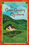 Cross-Country Quilters An Elm Creek Quilts Novel 2009 9781439148914 Front Cover