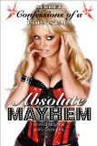 Absolute Mayhem Secret Confessions of a Porn Star 2010 9781616080914 Front Cover
