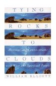 Tying Rocks to Clouds 1996 9780385481915 Front Cover