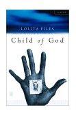 Child of God A Novel 2002 9780743225915 Front Cover
