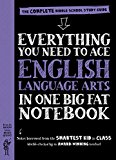 Everything You Need to Ace English Language Arts in One Big Fat Notebook A Middle School Study Guide 2016 9780761160915 Front Cover