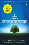 Who Do You Think You Are? The Essential Guide to Tracing Your Family History 2010 9780143118916 Front Cover