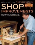 Shop Improvements Great Designs from Fine Woodworking 2007 9781561588916 Front Cover