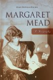 Margaret Mead A Biography 2011 9781616143916 Front Cover