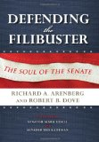 Defending the Filibuster, Revised and Updated Edition The Soul of the Senate 2nd 2012 Revised 9780253001917 Front Cover