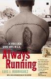Always Running La Vida Loca - Gang Days in L. A. 2005 9780743276917 Front Cover