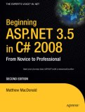 Beginning ASP. NET 3. 5 in C# 2008 1st 2009 9781590598917 Front Cover