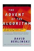 Advent of the Algorithm The 300-Year Journey from an Idea to the Computer 2001 9780156013918 Front Cover