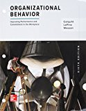 Loose Leaf Organizational Behavior: Improving Performance and Commitment in the Workplace 6th 2018 9781260157918 Front Cover