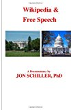 Wikipedia and Free Speech 2012 9781469952918 Front Cover